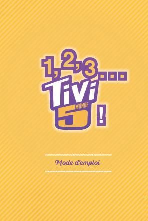 1, 2, 3… Tivi5monde !