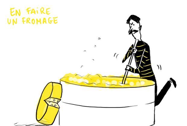 En faire un fromage